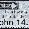 I am the way the truth and the life!